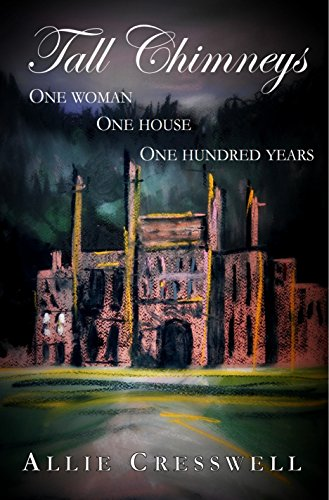 Tall Chimneys: A British Family Saga Spanning 100 Years