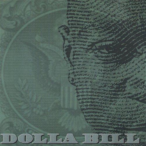 Dolla Bill [Explicit] -