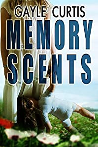 Memory Scents by Gayle Curtis ebook deal