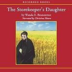 The Storekeeper's Daughter: Daughters of Lancaster County, Book 1 | Wanda E. Brunstetter