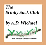 The Stinky Sock Club (The Stocking Society Book 1)
