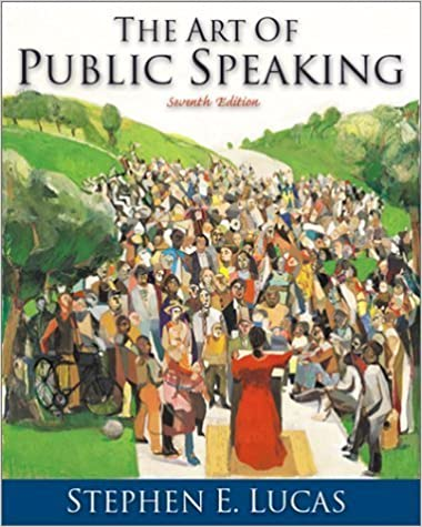 THE ART OF PUBLIC SPEAKING--SEVENTH EDITION by Stephen E. Lucas (2001-05-03)