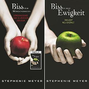 Bis(s) zum Morgengrauen / Bis(s) in alle Ewigkeit (Twilight Saga - Jubiläumsausgabe) Hörbuch