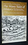 The Many Sides of History Vol. I : Readings in the Western Heritage: The Ancient World to Early Modern Europe, Ozment, Steven and Turner, Frank M., 0023903007