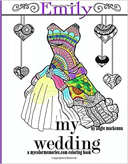 Amazon.com: My Wedding: Emily: Adult Coloring Book ...