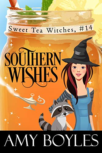 Southern Wishes (Sweet Tea Witch Mysteries Book 14) by [Boyles, Amy]