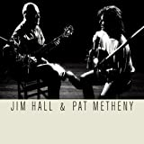 Jim Hall & Pat Metheny
