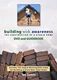 Building with Awareness: The Construction of a Hybrid Home DVD and Guidebook