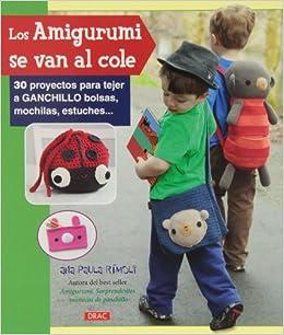Los amigurumis se van al cole: RIMOLI(743456): 9788498743456: Amazon.com: Books