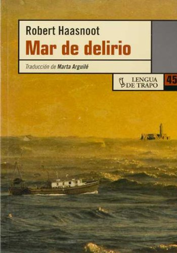Mar de delirio/ Sea of Insanity (Otras lenguas/ Other Languages) (Spanish Edition) by Lengua De Trapo