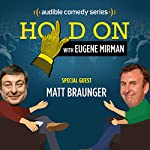Matt Braunger Moves Back Home | Eugene Mirman,Matt Braunger
