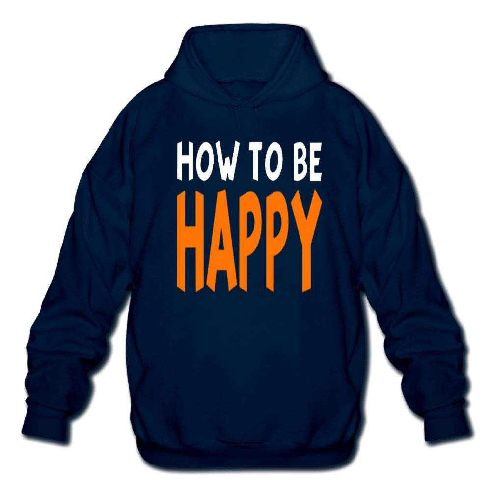 Mens Long Sleeve Cotton Hoodie How to Be Happy Sweatshirt