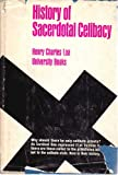 img - for History of sacerdotal celibacy in the Christian church book / textbook / text book
