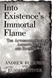 Into Existence's Immortal Flame, Andrew Buckner and Russell Stiver, 145602471X