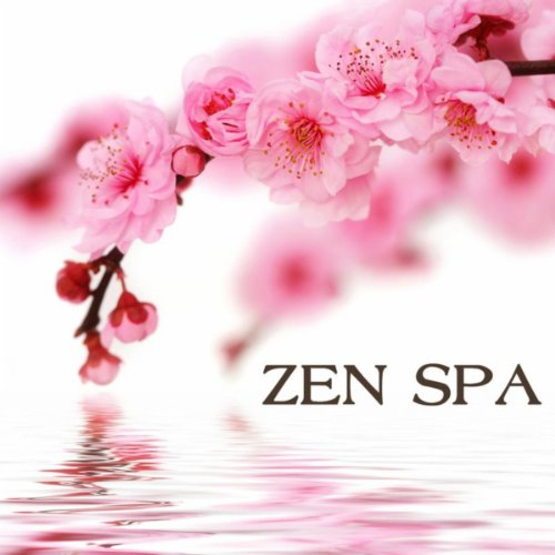 Zen Spa - Asian Zen Spa Music ...