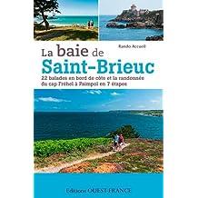 LA BAIE DE SAINT-BRIEUC - 22 BALADES