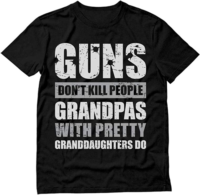 Guns Don't Kill Grandpas with Pretty Granddaughters Do Grandpa, Papa T-Shirt X-Large Black