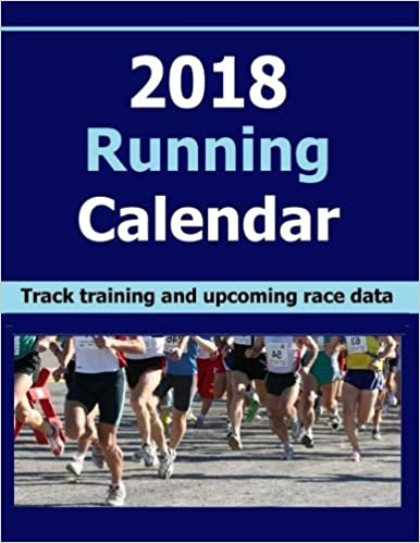 2018 Running Calendar Keep Record Of Your Running Training Data In