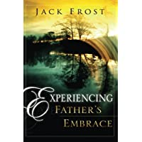 Experiencing Fathers Embrace