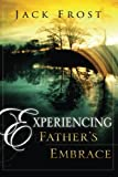 img - for Experiencing Father's Embrace book / textbook / text book