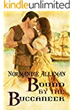 Bound by the Buccaneer (Pirates of the Jolie Rouge Book 2)