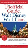 The Unofficial Guide to Walt Disney World, Bob Sehlinger and Len Testa, 0764583417