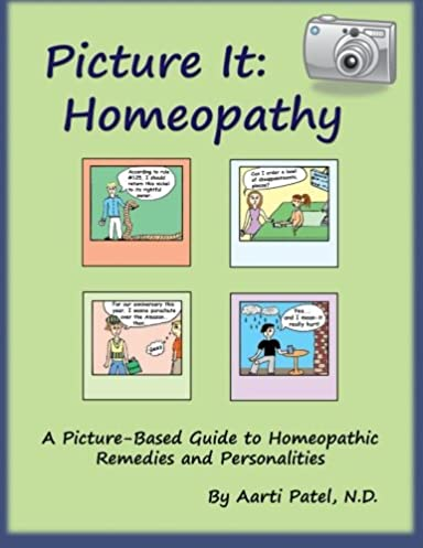 picture it homeopathy a picture based guide to homeopathic rh amazon com complete guide to herbal remedies guide to homeopathic remedies for the birth bag