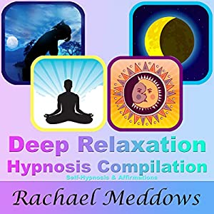 Deep Relaxation Hypnosis Compilation Speech