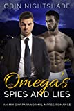 Omega's Spies and Lies: An MM Gay Paranormal Mpreg Romance