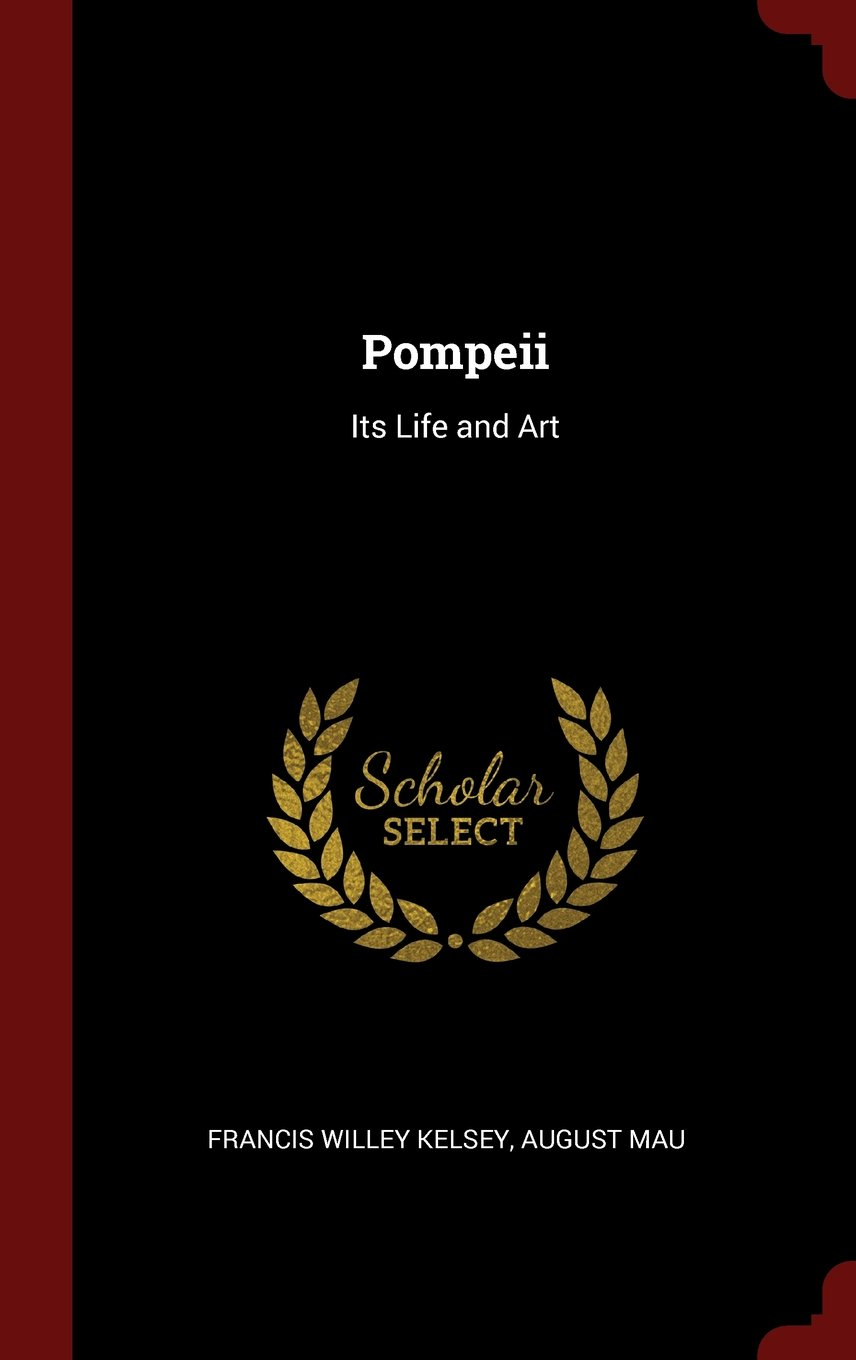 Read Online Pompeii: Its Life and Art ebook