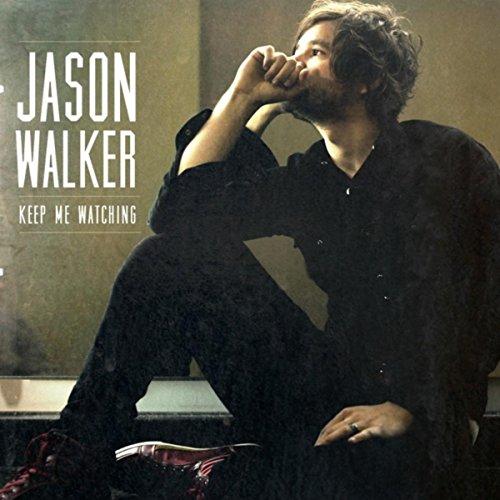 Jason Walker - Keep Me Watching (2013)