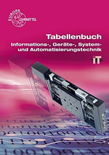Tabellenbuch Informations-, Geräte-, System- und Automatisierungstechnik: mit Formelsammlung