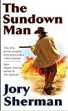 The Sundown Man, Jory Sherman, 0425216306