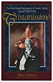 img - for Tristanissimo: The Authorized Biography of Heroic Tenor Lauritz Melchior by Shirlee Emmons (1990-04-01) book / textbook / text book