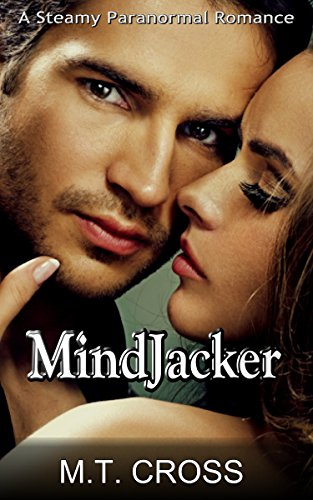 Mind Jacker: A Steamy Paranormal Romance