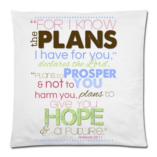 Bible Verse – Jeremiah 29:11 For I Know The Plans I Have For You Cushion Case – Decorative Square Throw Pillow Cover Cushion Case Pillowcase with Hidden Zipper Closure – 18×18 inches, One-sided Print