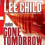 Gone Tomorrow: A Jack Reacher Novel | Lee Child