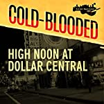 High Noon at Dollar Central | Maggie Toussaint