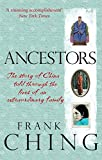 img - for Ancestors: The Story of China Told through the Lives of an Extraordinary Family book / textbook / text book