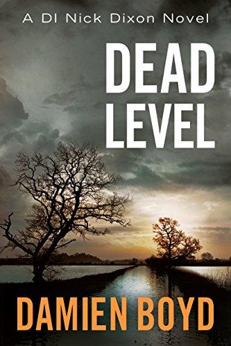- Dead Level (DI Nick Dixon Crime Book 5)