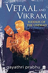 'This riddle can end in two ways: speech and defeat, or silence and death.' Vetaal and Vikram is a playful retelling of one of India's most celebrated cycles of stories. The narrative of King Vikram and the Vetaal is located within the Kathas...