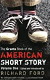 The Granta Book of the American Short Story, , 1862079048
