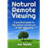 Natural Remote Viewing: A practical guide to the mental martial art of self-discovery
