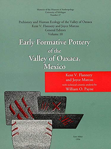 Early Formative Pottery of the Valley of Oaxaca (Memoirs)