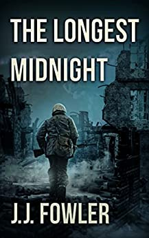 The Longest Midnight (The Dead War Book 1) by [Fowler, J.J.]