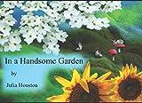 In a Handsome Garden