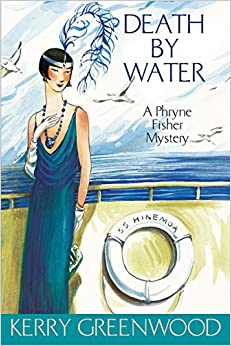 Death by Water: A Phryne Fisher Mystery (Phryne Fisher Mysteries)