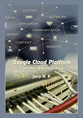 Google Cloud Platform from the very beginning