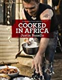 Cooked in Africa, Justin Bonello, 0143026046