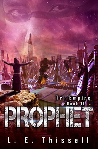 Prophet: Tri-Empire by [Thissell, L. E.]
